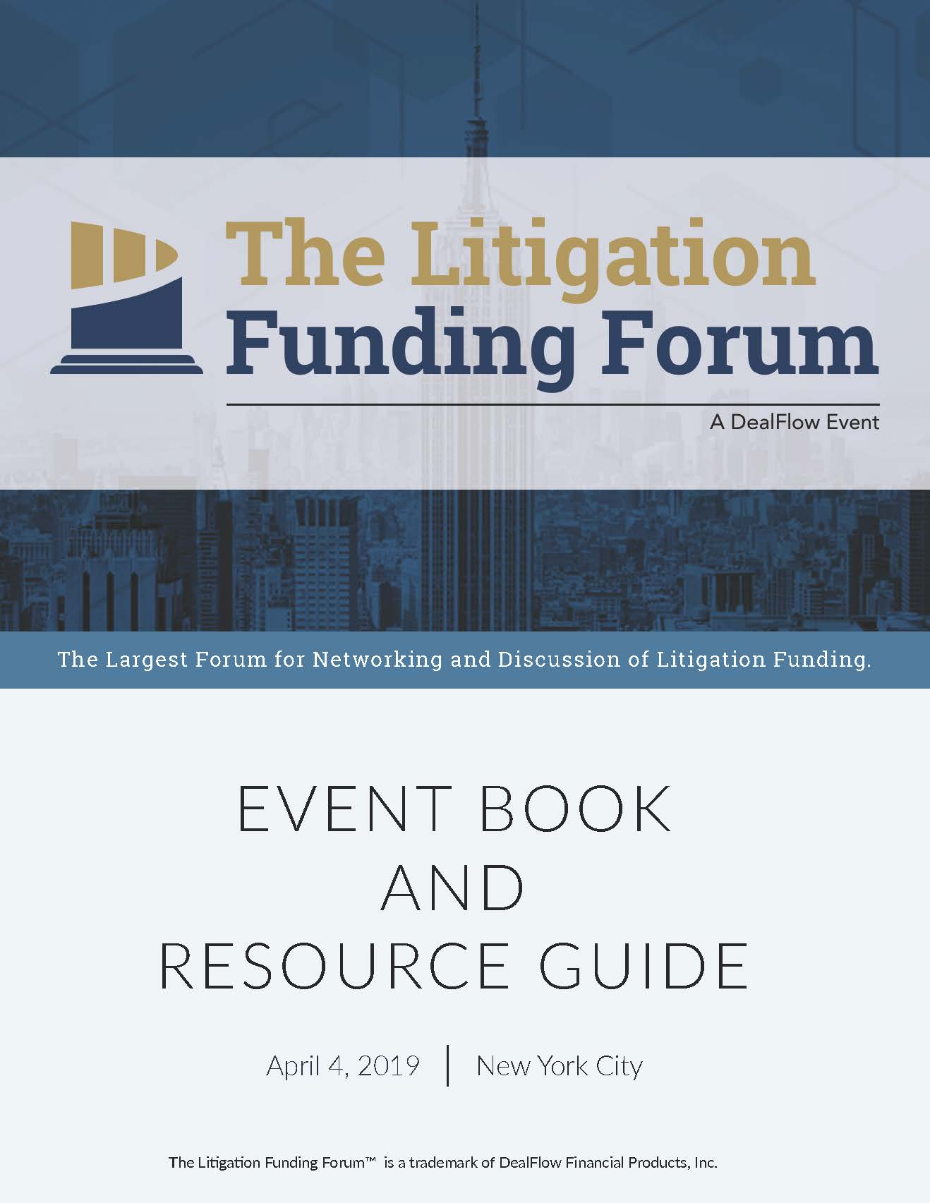 The Litigation Funding Forum